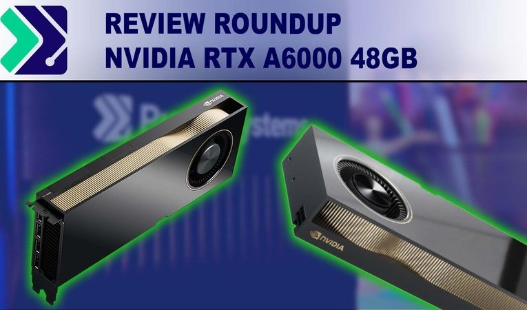 [PugetSystems] Nvidia RTX A6000 48GB Review Roundup