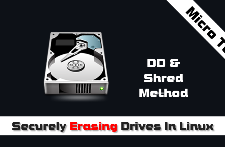 How to securely erase drives in Linux with dd and shred